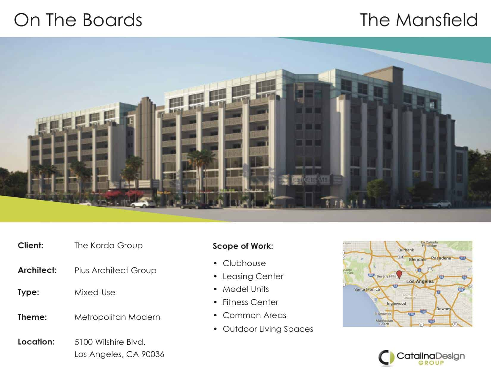 The Mansfield The Korda Group Los Angeles, CA, Commercial Interior Design Projects